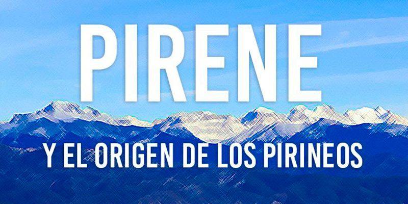 pirene y el origen de los pirineos leyenda