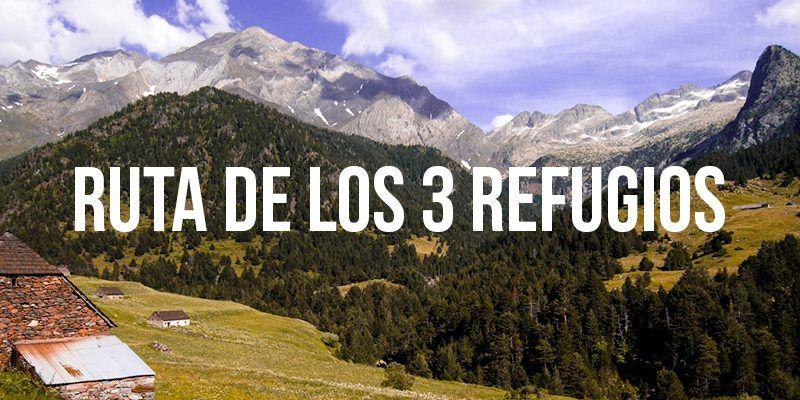 ruta de los tres refugios