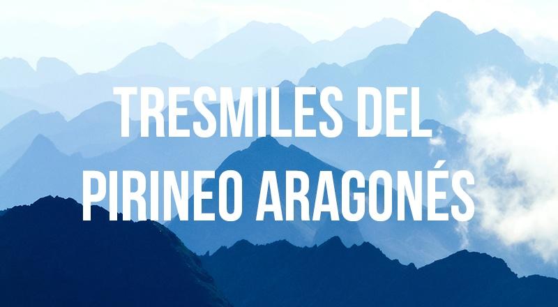 tresmiles del pirineo aragonés